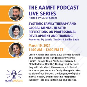 3/19: Systemic Family Therapy and Global Mental Health: Reflections on Professional Development and Training